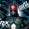 Kamen Rider Black RX - Opening.mp3
