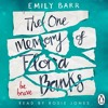 The One Memory of Flora Banks by Emily Barr (audiobook extract) read by Rosie Jones