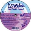 Lovebirds - Want You In My Soul (Matt Prehn 2016 Rework) FREE DL