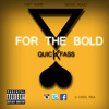 For the Bold (Prod by. Thabo Khanyile)