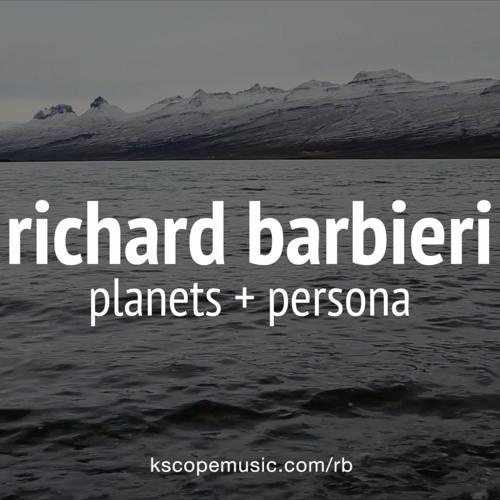 Richard Barbieri - Planets + Persona (album montage)