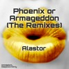 Phoenix or Armageddon (Sonic Construction Remix)