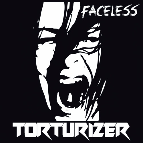 Torturizer - Faceless FULL EP