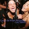 Khancast: Les Saints