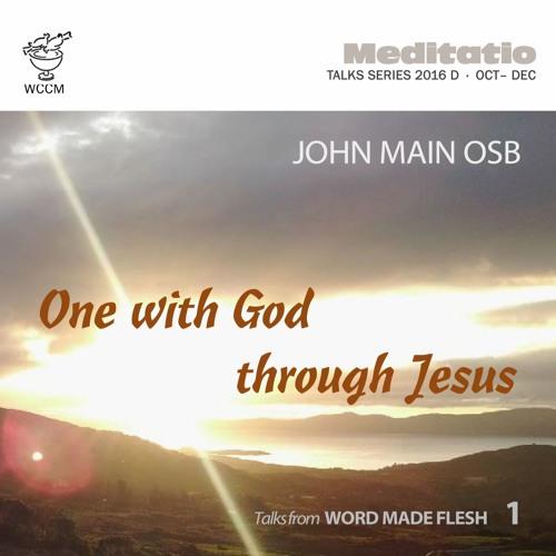 One with God through Jesus 1