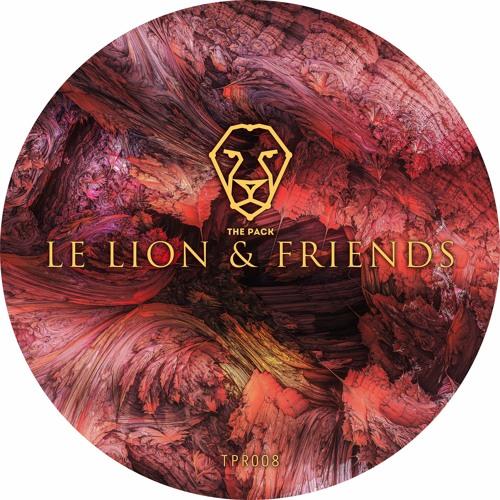 Le Lion  & Friends EP [OUT NOW!]