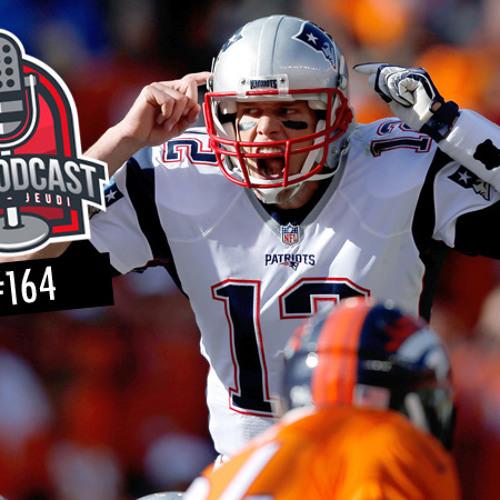 TDA NFL Podcast n°164 : Tom Brady prêt pour sa revanche