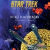 STAR TREK: THE FACE OF THE UNKNOWN Audiobook Excerpt