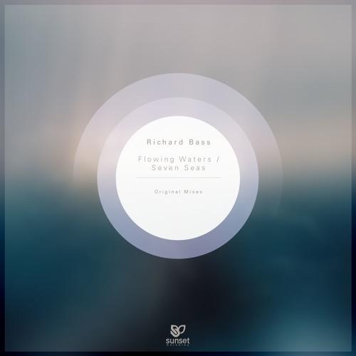 Richard Bass  - Flowing Waters (Original Mix)