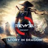 Meyv3r - Story In Dragon (Samurai EP)