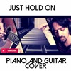 Steve Aoki And Louis Tomlinson Just Hold On Piano And Guitar Cover Mp3