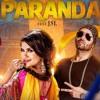 Paranda Dhol Remix | Dj D Soul | Kaur B