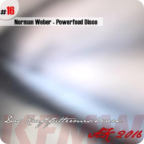 2016 #16: Norman Weber -  Powerfood Disco