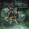 un beso remix - villalobos - jn the monster
