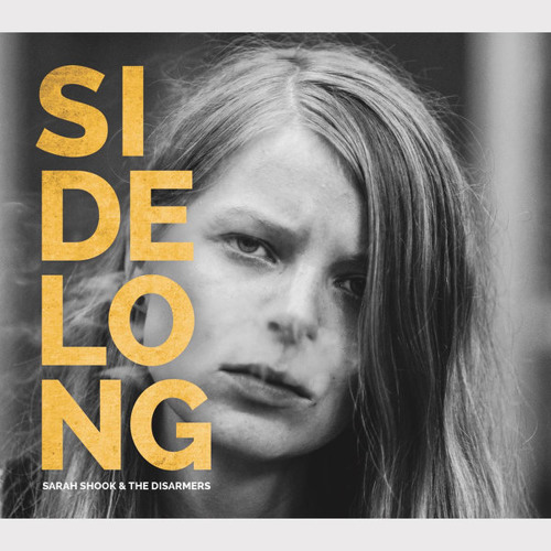 Sarah Shook & the Disarmers 'Sidelong' (Album Playlist)