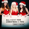 All I Want For Christmas Is You - Encure Feat Connor Street Remix