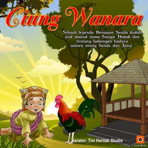 Cerita Rakyat Ciung Wanara By Audiobukucom Free Listening On