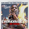 Everyday We Lit Ft. PnB Rock