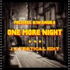 Michael Kiwanuka - One More Night (J.X Vertical Edit) Bootleg