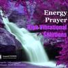HIGH VIBRATIONAL SOLUTIONS - transCODES Energy Prayer