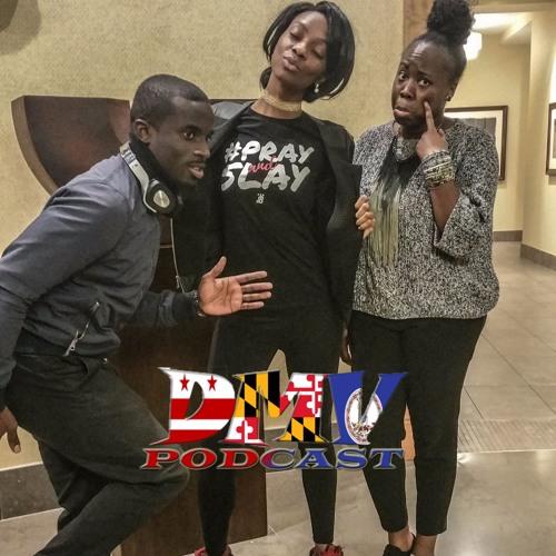 #79 DMV Podcast - #TheHustleIsReal