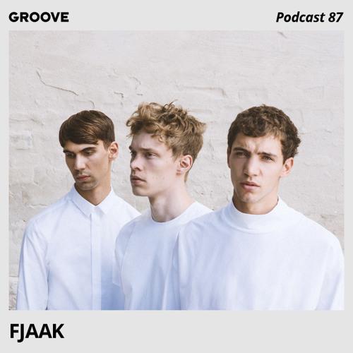 Groove Podcast 87 - FJAAK