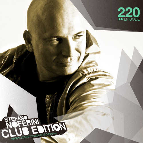Club Edition 220 with Stefano Noferini (Live Verso Club, San Francisco)