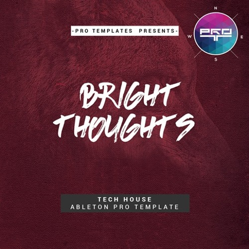 Bright Thoughts Ableton Pro Template
