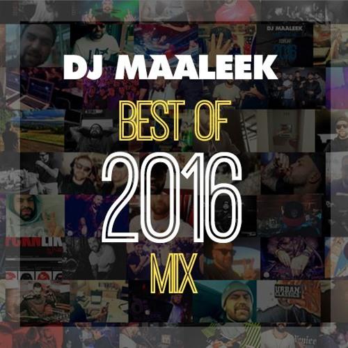 DJ MAALEEK - BEST OF 2016 MIXTAPE