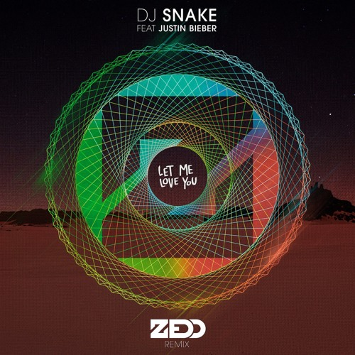 Download DJ Snake feat. Justin Bieber - Let Me Love You (Zedd Remix)
