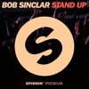 Bob Sinclar - Stand Up [OUT NOW]
