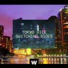 Tokyo Vice - Switching Sides [Free Download - Click Buy]