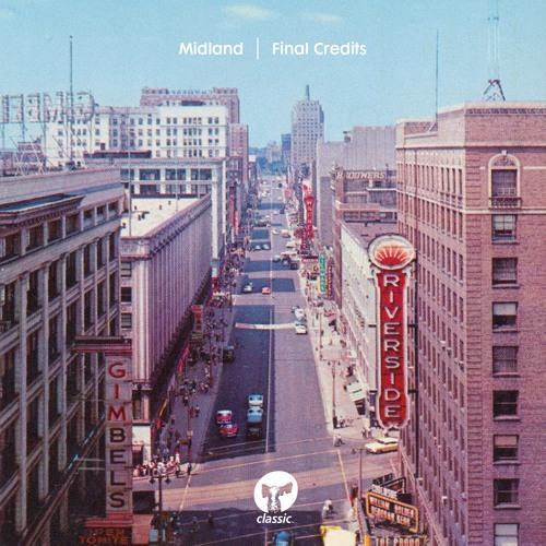 Midland 'Final Credits' (Classic Music Company)