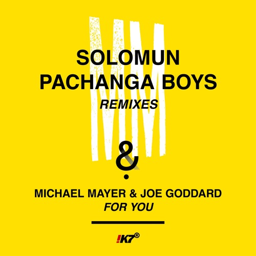 Michael Mayer & Joe Goddard - For You (Solomun Morning Version)