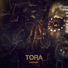 PORAT - Tora OUT NOW on Beatport !
