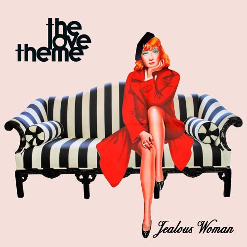 The Love Theme - Jealous Woman