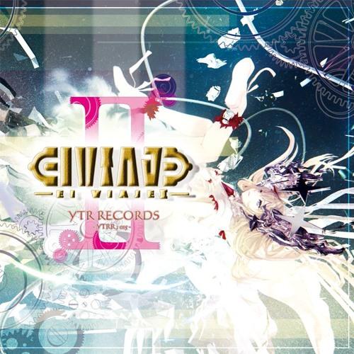 "[YTRR-015]""El Viaje II"" Crossfade [NEW RELEASE]"