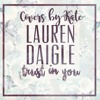 [coversbykate] Trust In You Lauren Daigle Mp3