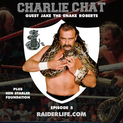 Charlie Chat #5   Jake the Snake Roberts