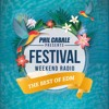 Phil Cabale presents Festival Weekend Radio #012