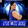 Eyes V/S 32 Bore Mann Simran Prince Records 2016