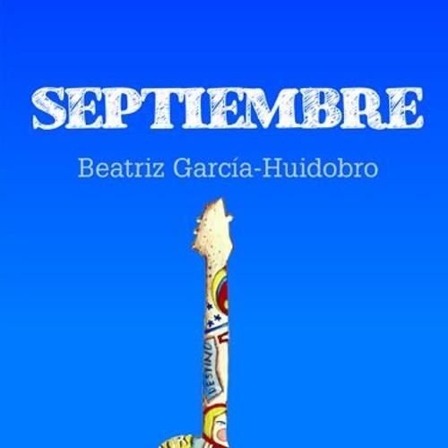 Entrevista con Beatriz García Huidobro - Un septiembre para jóvenes atentos