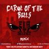 Download Carol of the bells (ELA de DAILENCE REMIX) *[FREE DOWNLOAD]* Mp3
