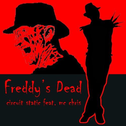 Freddy's Dead (Circuit Static Feat. Mc Chris)