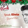 La Route Du Rock Spéciale Elvis Gospel Noël - 7 décembre 2015