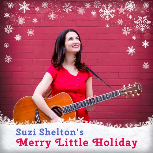 Suzi Shelton's Merry Little Holiday
