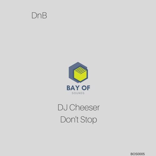 DJ Cheeser - Don't Stop