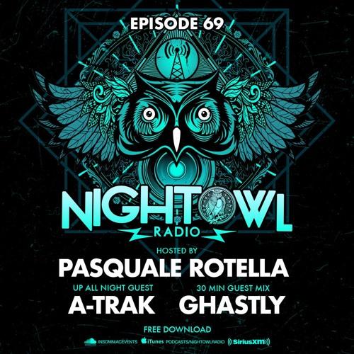 Night Owl Radio 069 ft. A-Trak and Ghastly