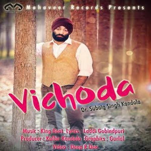 Dr Subaig Singh Kandola - Vichoda (Promo)