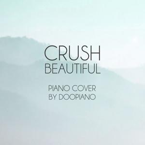 크러쉬 (Crush) - Beautiful (Goblin OST) Piano Cover Mp3